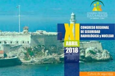 XI Congreso Regional de Seguridad Radiológica y Nuclear, IRPACUBA 2018