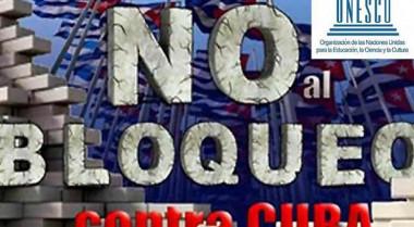 Unesco detalla impacto del bloqueo estadounidense a Cuba