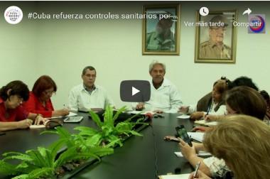Cuba refuerza controles sanitarios por brote mundial de coronavirus