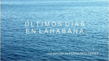Película cubana Últimos días en La Habana