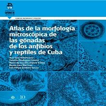 Atlas de la morfología microscópica de las gónadas de anfibios y reptiles de Cuba