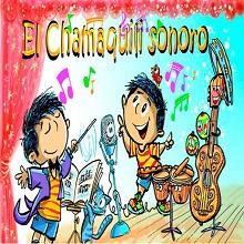 El Chamaquili sonoro