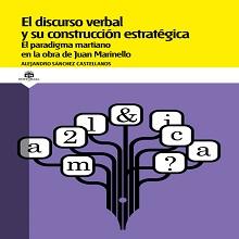El discurso verbal y su construcción estratégica. El paradigma martiano en la obra de Juan Marinello