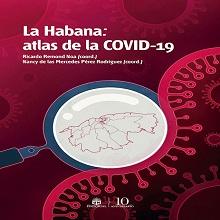 La Habana: Atlas de la COVID-19