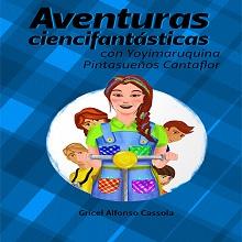 Ebook Aventuras Ciencifantásticas con Yoyimaruquina Pintasueños Cantaflor