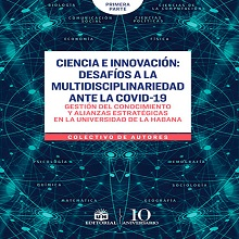 Ciencia e innovación: desafíos a la multidisciplinariedad ante la COVID-19