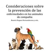 Consideraciones sobre la prevención de las enfermedades en los animales de compañía