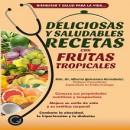 Frutas tropicales en la cocina cubana