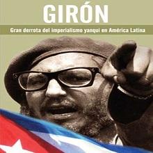 Girón: Gran derrota del imperialismo yanki en América Latina