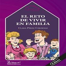 El reto de vivir en familia