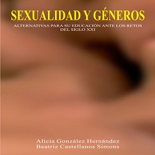 Sexualidad y géneros. Alternativa para su educación ante los retos del siglo XXI