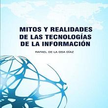 Mitos y realidades de las tecnologías de la información