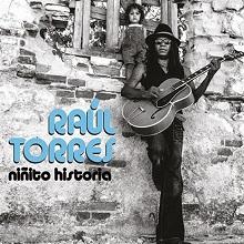 CD Niñito Historia. Raúl Torres