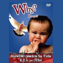 DVD Why? Bloqueo contra la vida