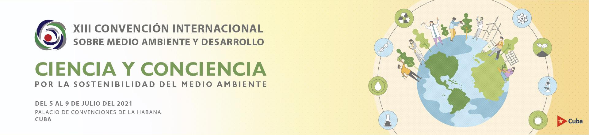 Convocan a la XIII Convención Internacional sobre Ambiente y Desarrollo