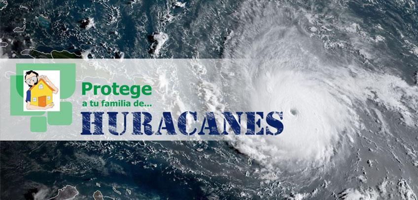 Protege a tu familia de los huracanes
